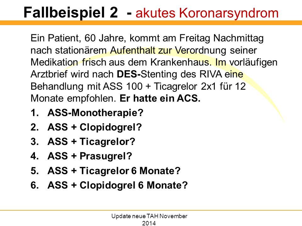 Fallbeispiel 2 - akutes Koronarsyndrom