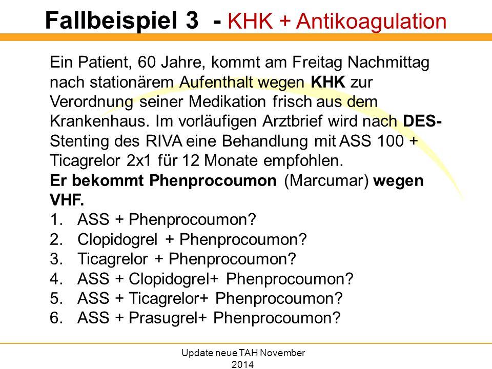 Fallbeispiel 3 - KHK + Antikoagulation
