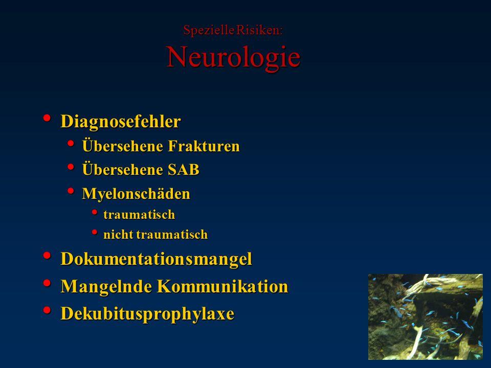 Spezielle Risiken: Neurologie