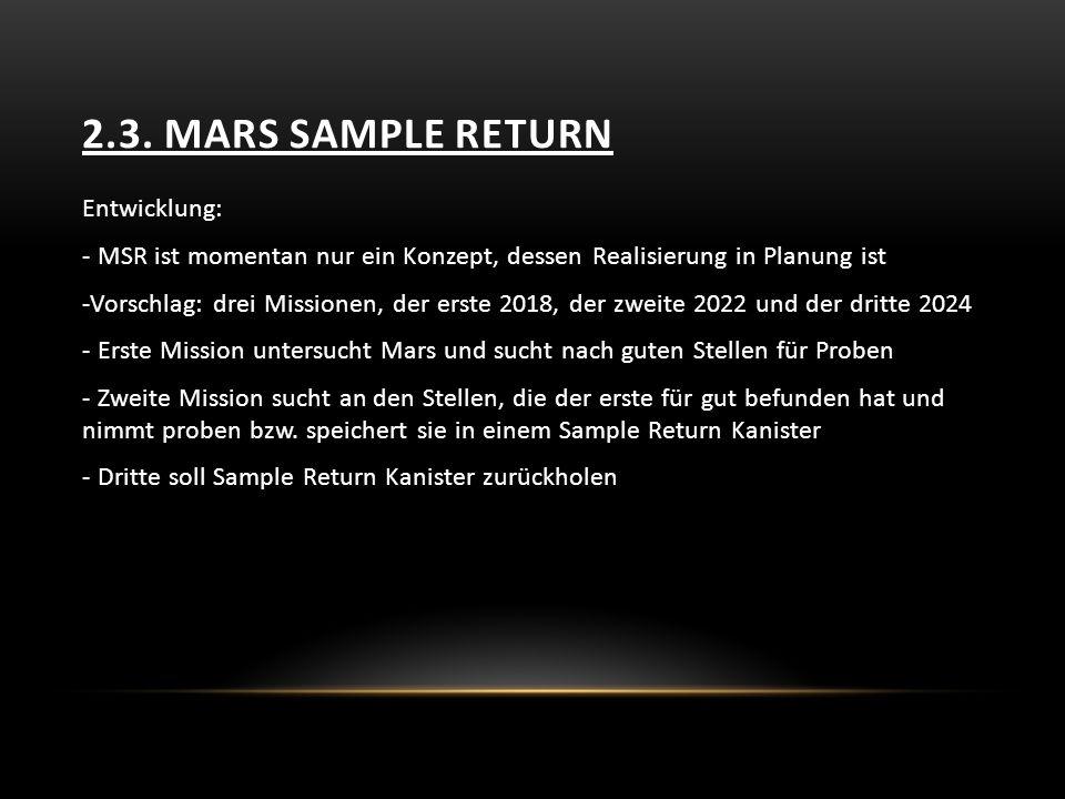 2.3. Mars sample return Entwicklung: