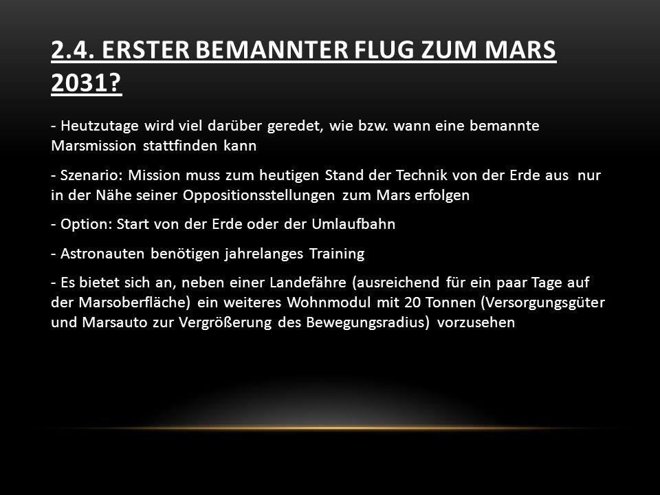 2.4. Erster bemannter Flug zum Mars 2031