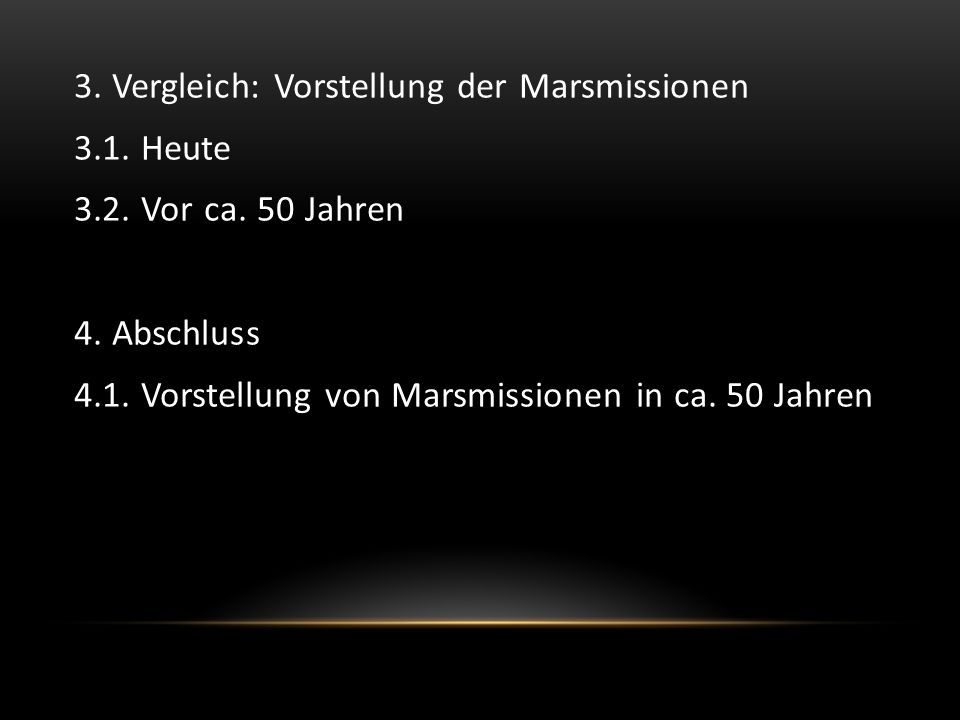 3. Vergleich: Vorstellung der Marsmissionen