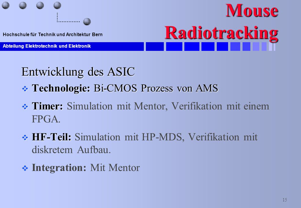 Mouse Radiotracking Entwicklung des ASIC