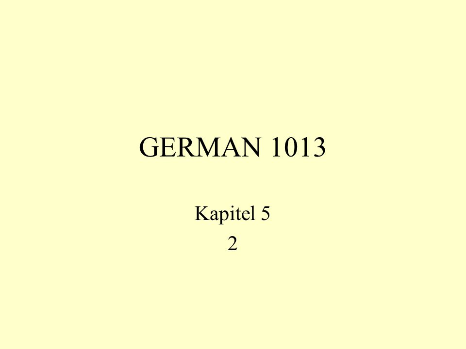 GERMAN 1013 Kapitel 5 2
