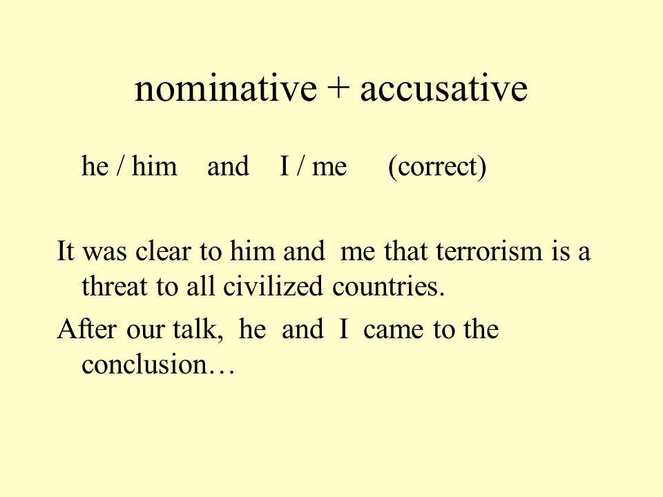 nominative + accusative
