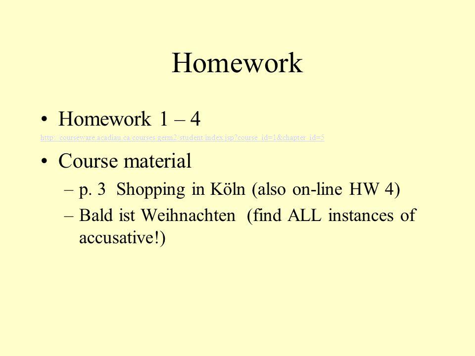 Homework Homework 1 – 4 Course material