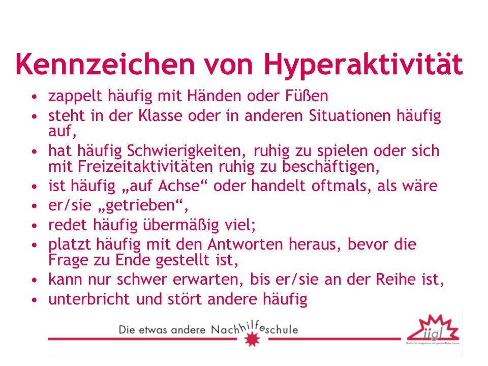 Kennzeichen von Hyperaktivität