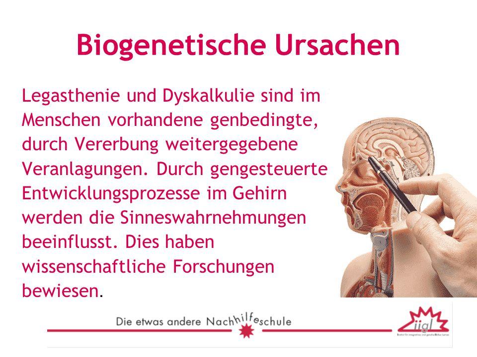 Biogenetische Ursachen