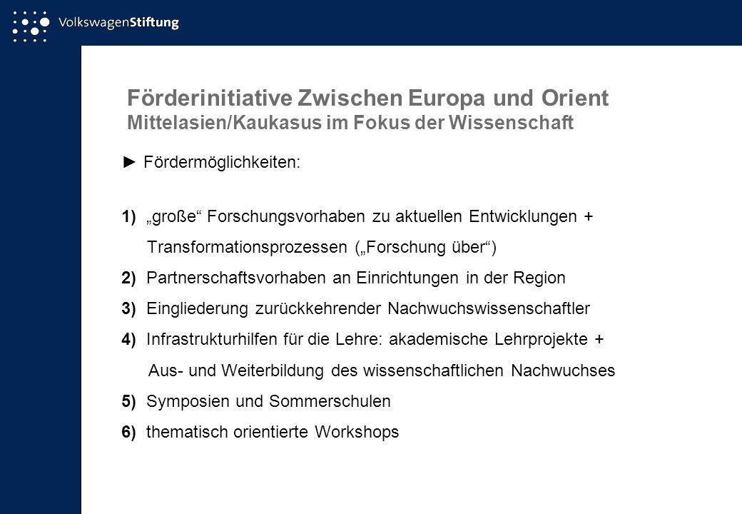 Förderinitiative Zwischen Europa und Orient Mittelasien/Kaukasus im Fokus der Wissenschaft