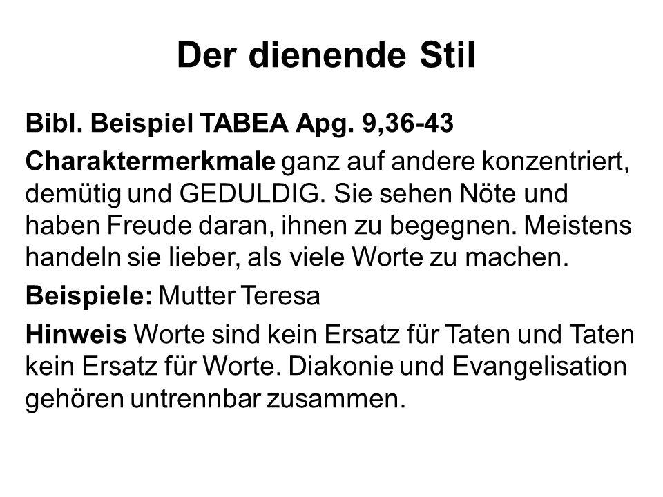 Der dienende Stil Bibl. Beispiel TABEA Apg. 9,36-43