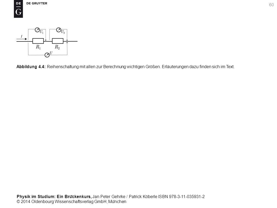 Abbildung 4.4: Reihenschaltung mit allen zur Berechnung wichtigen Größen.