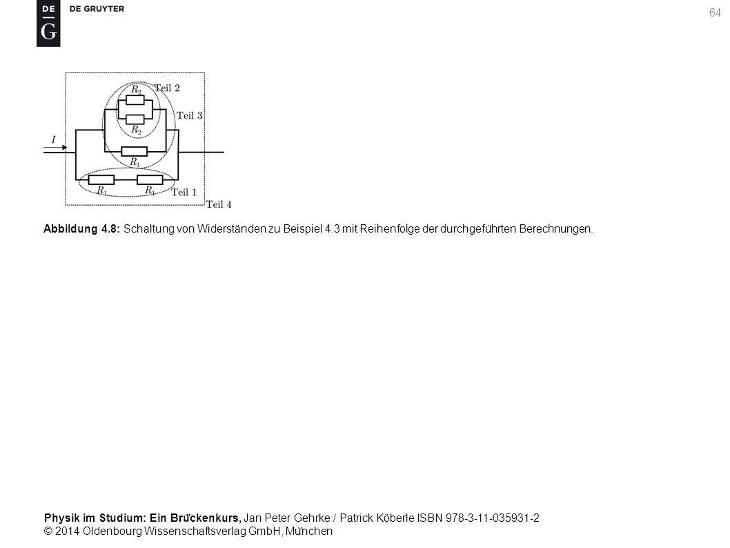 Abbildung 4. 8: Schaltung von Widerständen zu Beispiel 4
