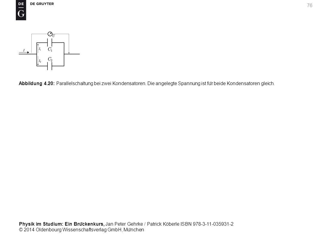Abbildung 4. 20: Parallelschaltung bei zwei Kondensatoren