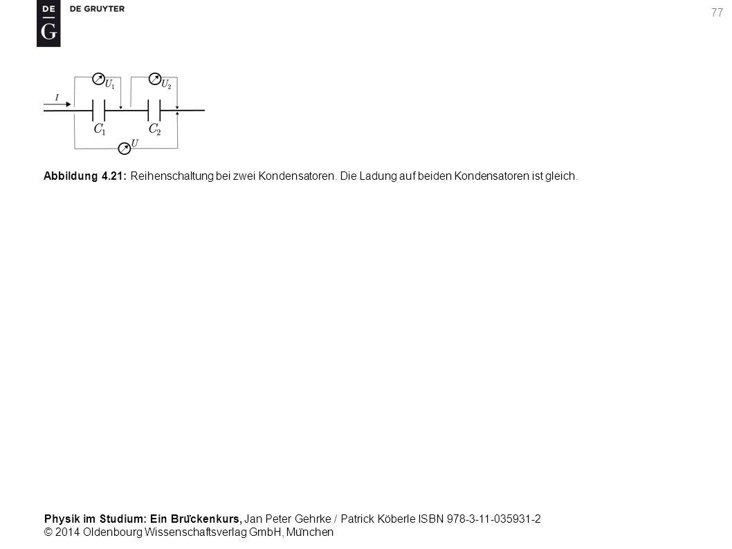 Abbildung 4. 21: Reihenschaltung bei zwei Kondensatoren