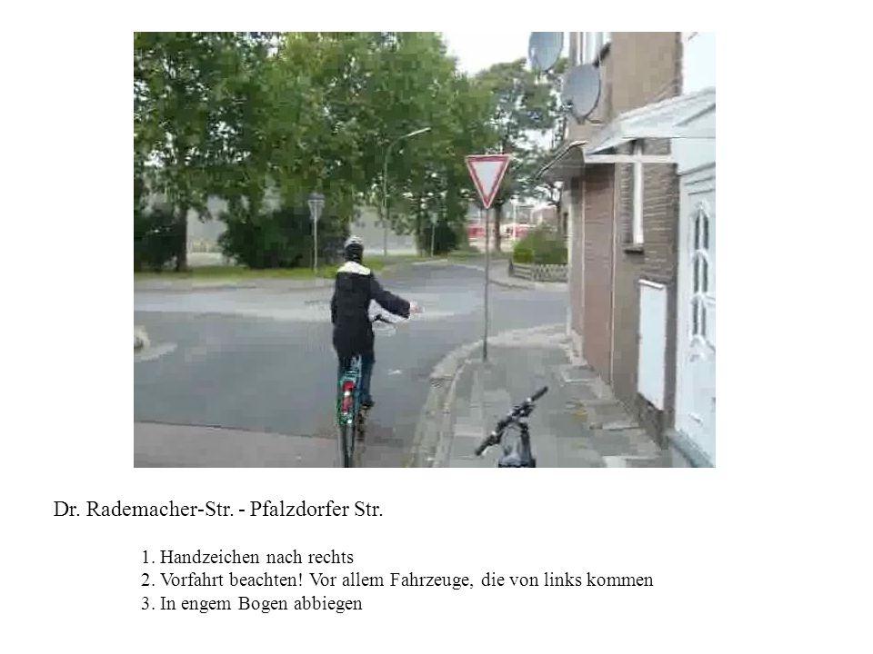 Dr. Rademacher-Str. - Pfalzdorfer Str.