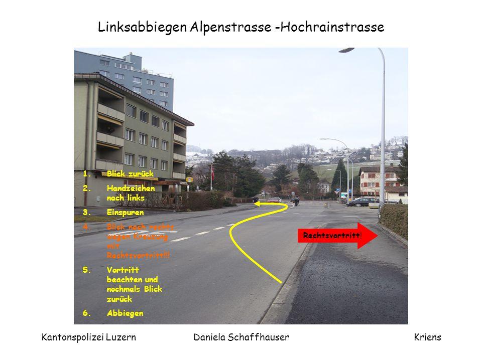 Linksabbiegen Alpenstrasse -Hochrainstrasse