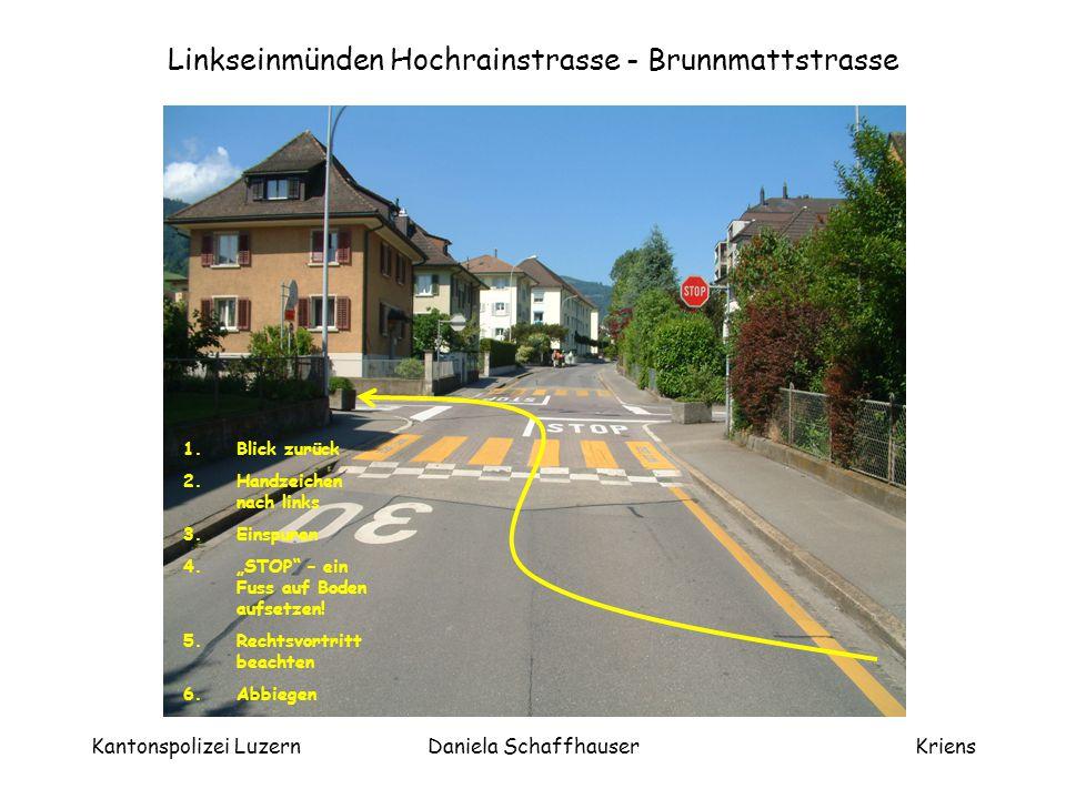 Linkseinmünden Hochrainstrasse - Brunnmattstrasse