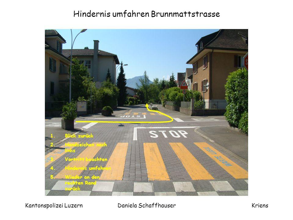 Hindernis umfahren Brunnmattstrasse