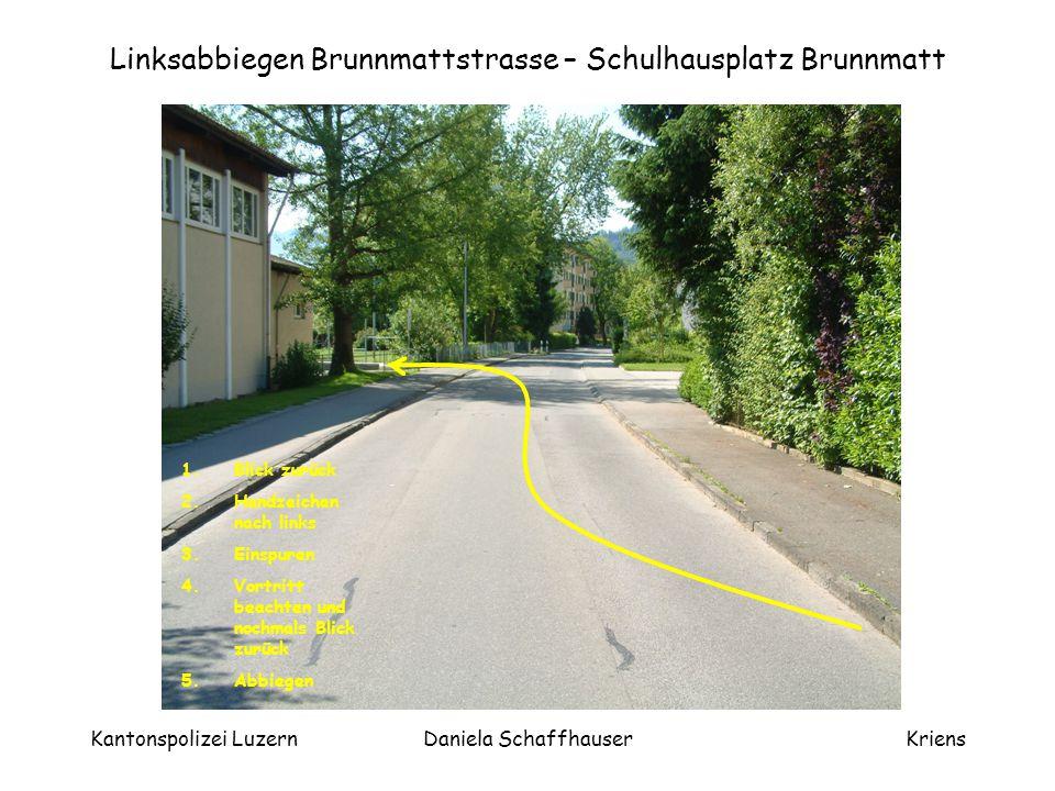 Linksabbiegen Brunnmattstrasse – Schulhausplatz Brunnmatt