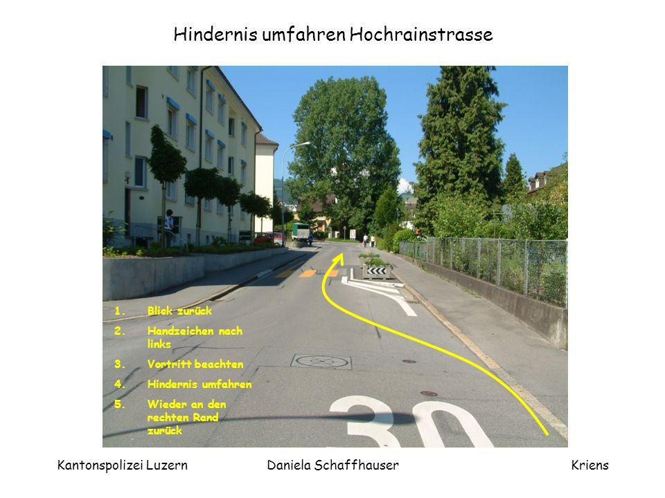 Hindernis umfahren Hochrainstrasse