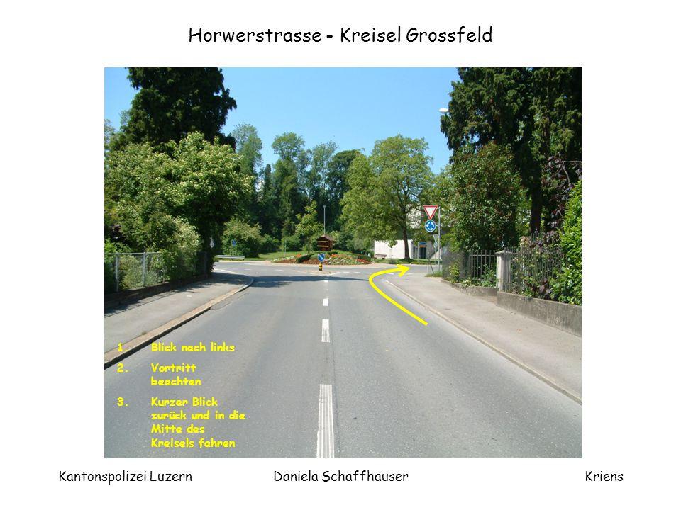 Horwerstrasse - Kreisel Grossfeld