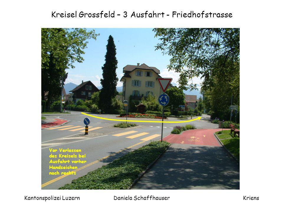 Kreisel Grossfeld – 3 Ausfahrt - Friedhofstrasse