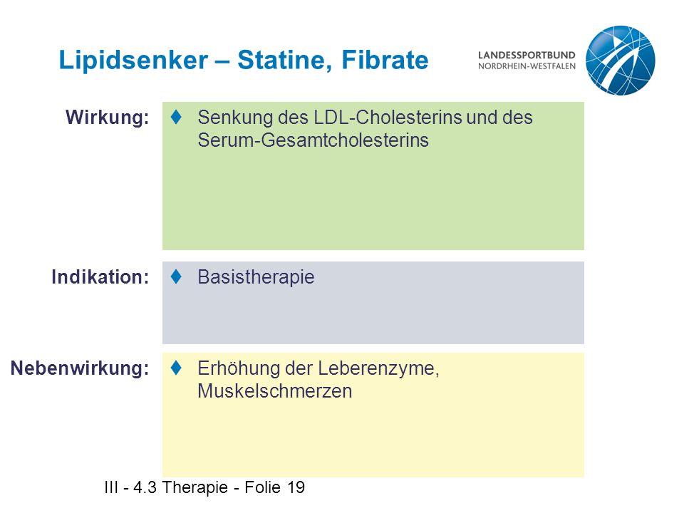 Lipidsenker – Statine, Fibrate