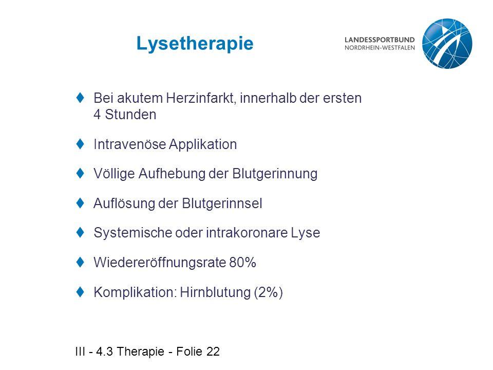 Lysetherapie Bei akutem Herzinfarkt, innerhalb der ersten 4 Stunden