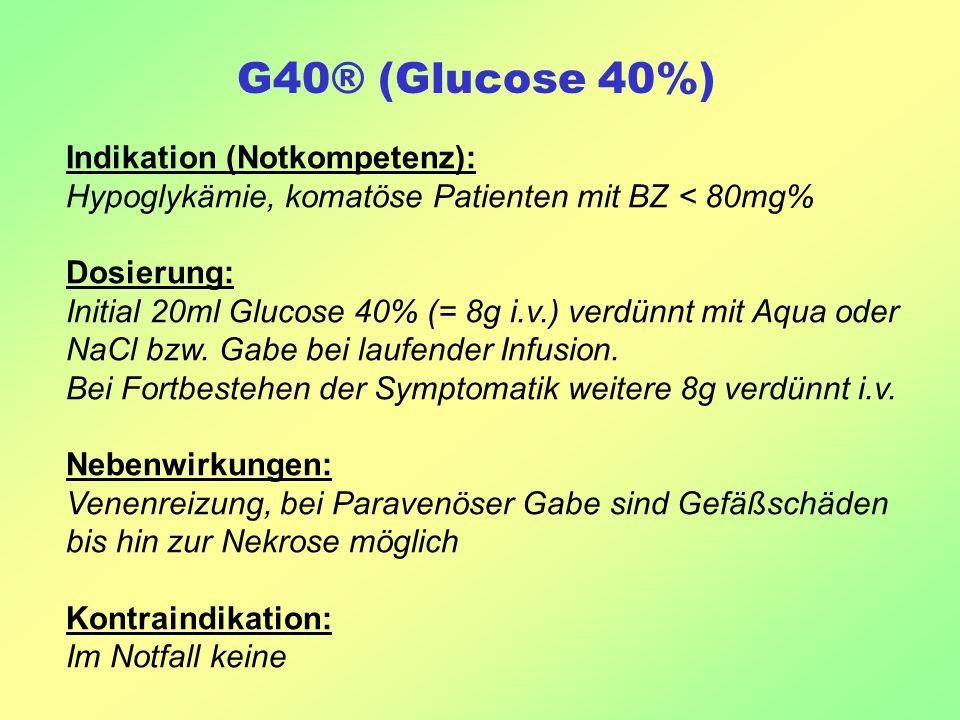 G40® (Glucose 40%) Indikation (Notkompetenz):