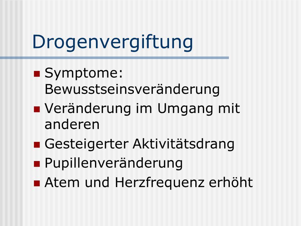 Drogenvergiftung Symptome: Bewusstseinsveränderung