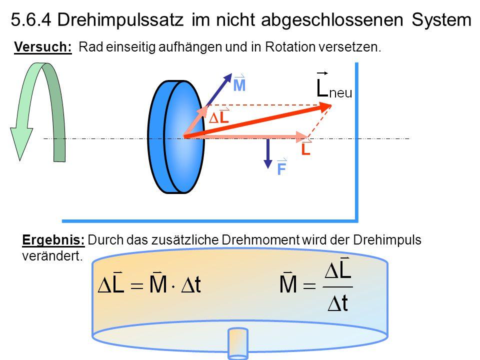 5.6.4 Drehimpulssatz im nicht abgeschlossenen System