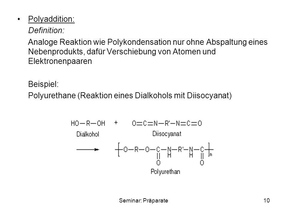 Polyurethane (Reaktion eines Dialkohols mit Diisocyanat)