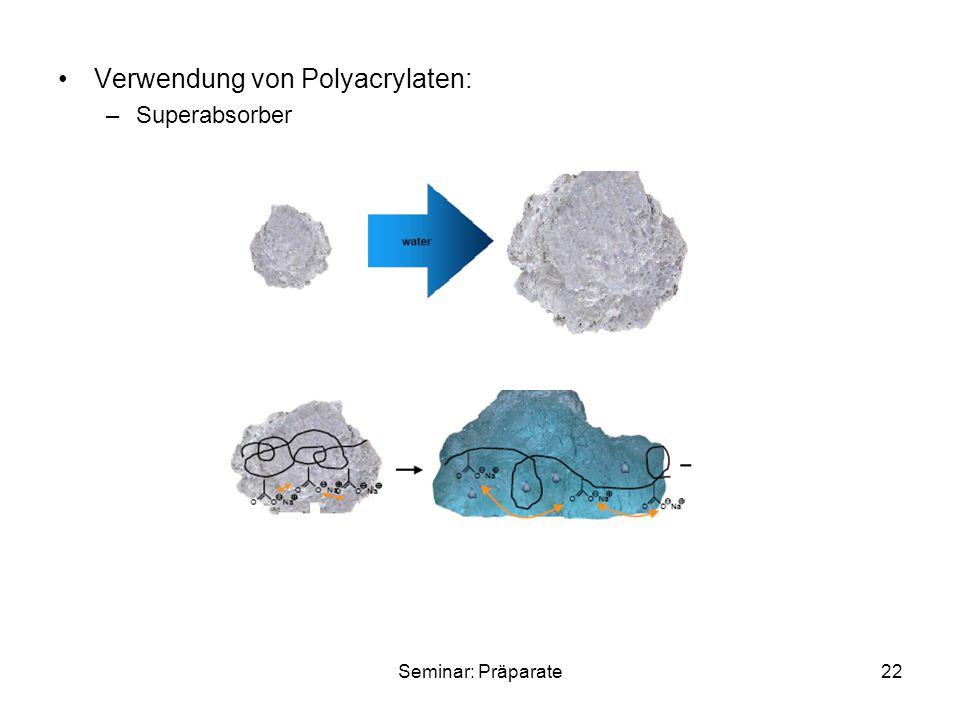 Verwendung von Polyacrylaten: