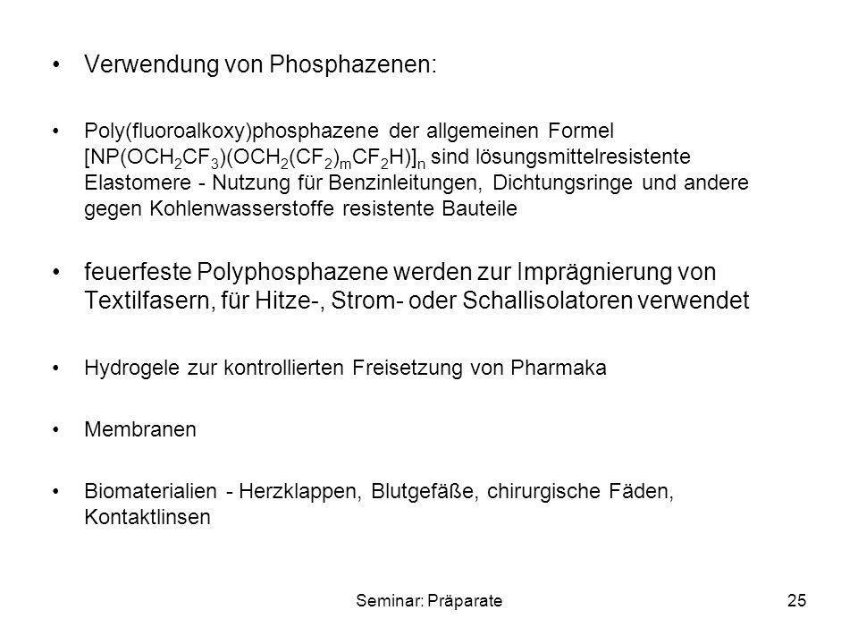Verwendung von Phosphazenen: