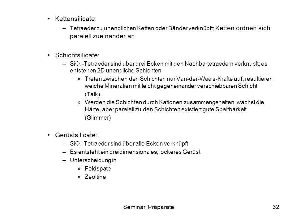 Kettensilicate: Schichtsilicate: Gerüstsilicate:
