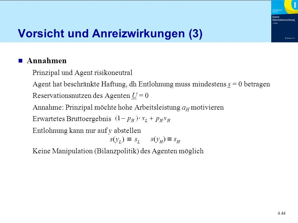 Vorsicht und Anreizwirkungen (3)