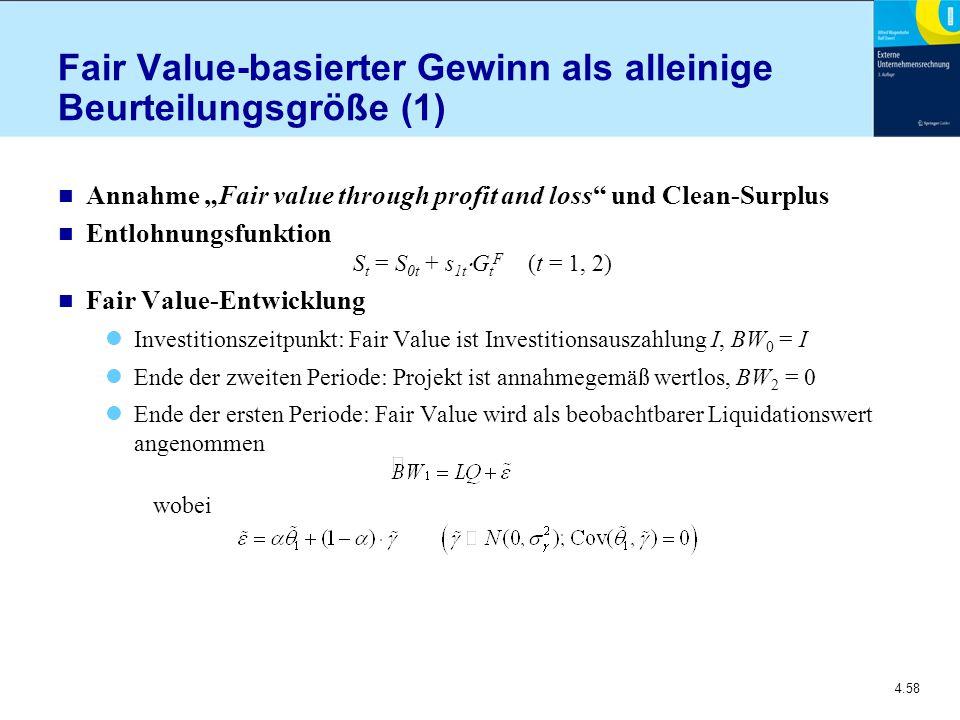 Fair Value-basierter Gewinn als alleinige Beurteilungsgröße (1)