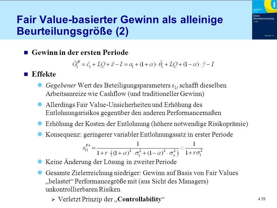 Fair Value-basierter Gewinn als alleinige Beurteilungsgröße (2)