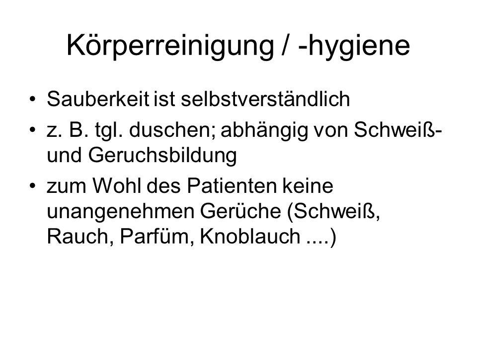 Körperreinigung / -hygiene
