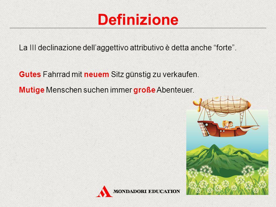 Definizione La III declinazione dell'aggettivo attributivo è detta anche forte . Gutes Fahrrad mit neuem Sitz günstig zu verkaufen.