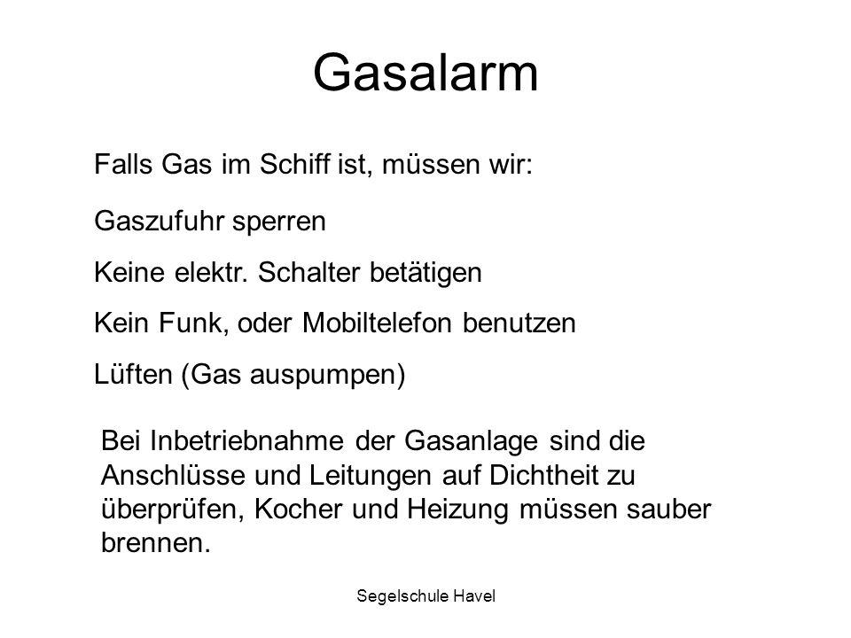 Gasalarm Falls Gas im Schiff ist, müssen wir: Gaszufuhr sperren