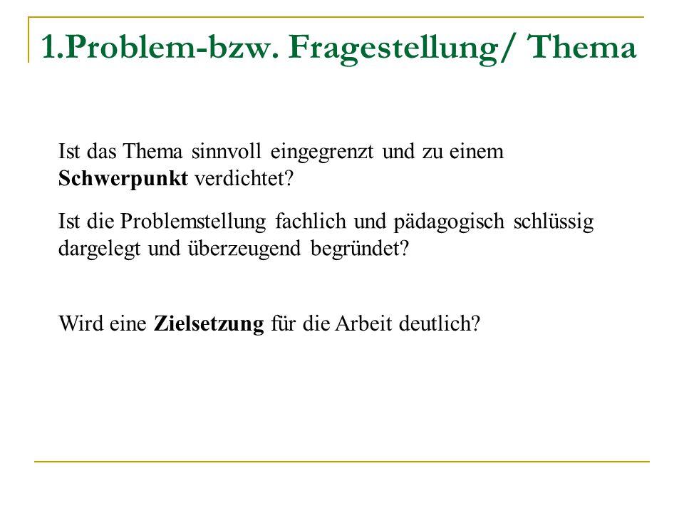 1.Problem-bzw. Fragestellung/ Thema