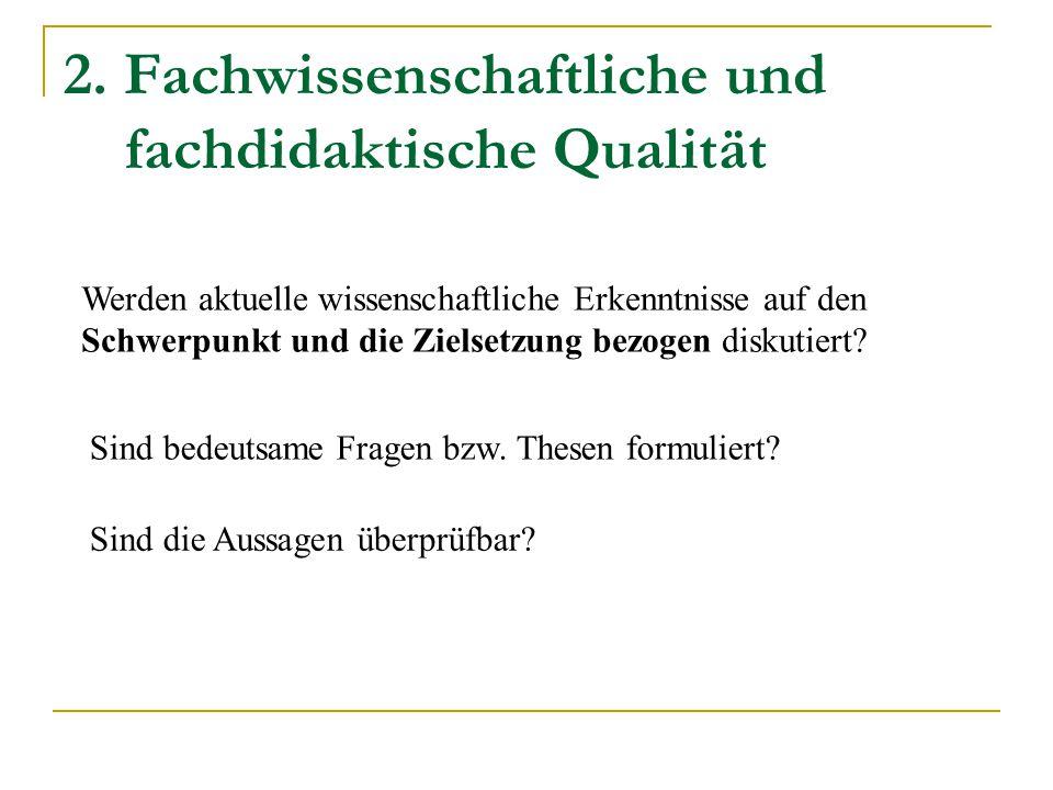 2. Fachwissenschaftliche und fachdidaktische Qualität