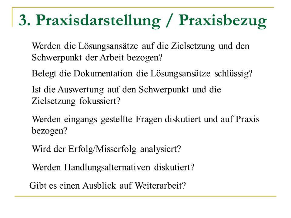3. Praxisdarstellung / Praxisbezug