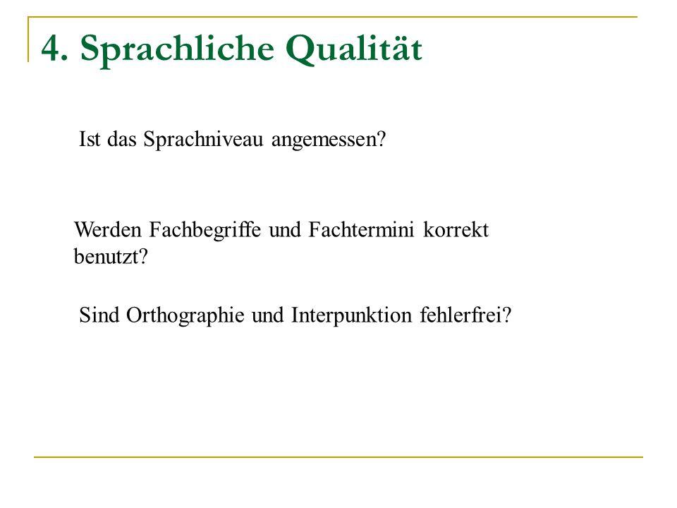 4. Sprachliche Qualität Ist das Sprachniveau angemessen