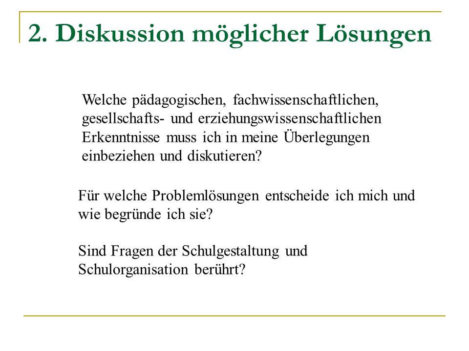 2. Diskussion möglicher Lösungen