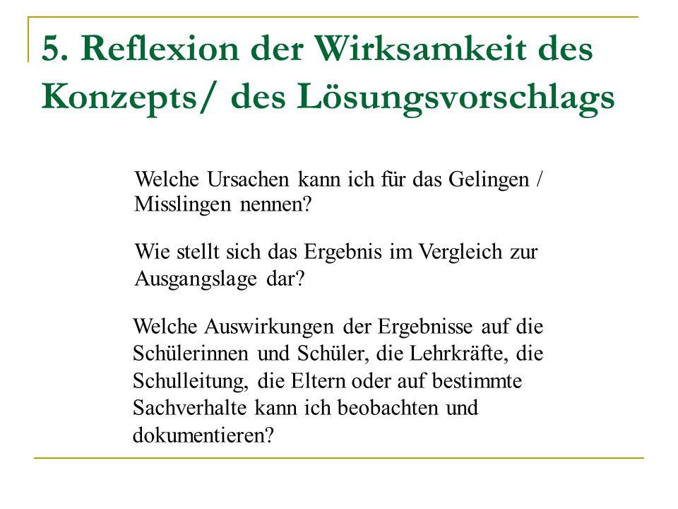 5. Reflexion der Wirksamkeit des Konzepts/ des Lösungsvorschlags