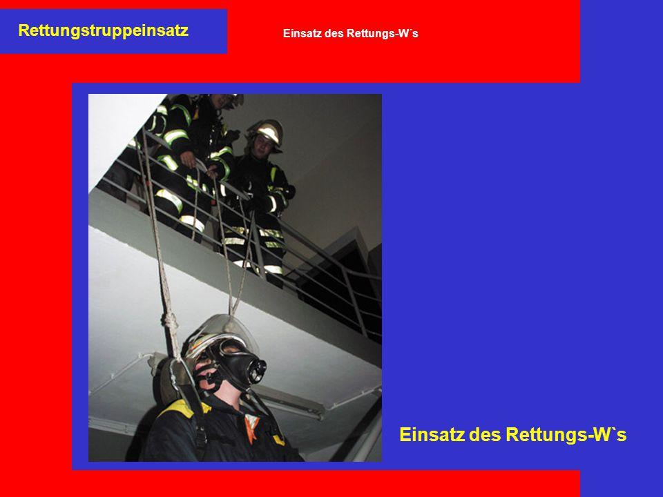 Einsatz des Rettungs-W´s