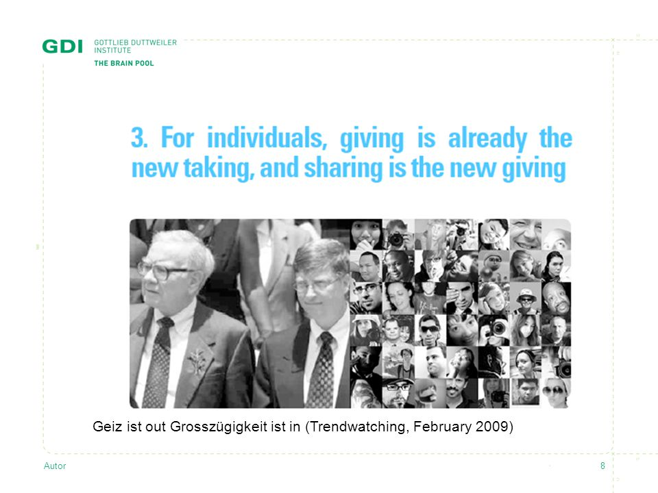 Geiz ist out Grosszügigkeit ist in (Trendwatching, February 2009)