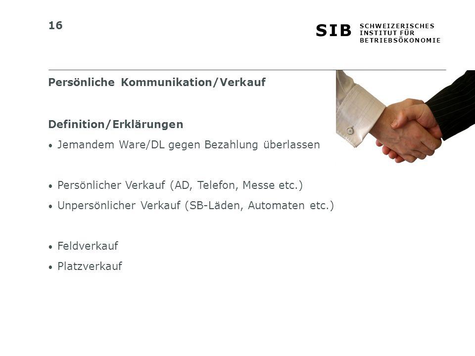 Persönliche Kommunikation/Verkauf